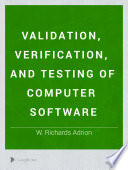 Validation  Verification  and Testing of Computer Software