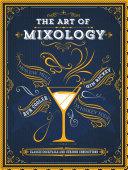 The Art of Mixology