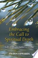 Embracing the Call to Spiritual Depth