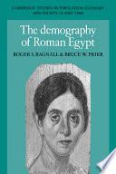 The Demography of Roman Egypt
