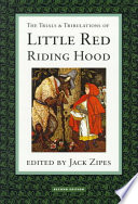 The Trials   Tribulations of Little Red Riding Hood