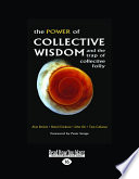 The Power of Collective Wisdom and the Trap of Collective Folly (Large Print 16pt)