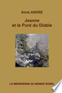 Jeanne et le Pont du Diable