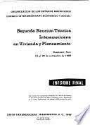 Segunda Reunión Técnica Interamericana en Vivienda y Planeamiento