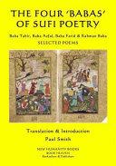 The Four 'Babas' of Sufi Poetry: Baba Tahir, Baba Azfal, Baba Farid and Rahman Baba SELECTED POEMS