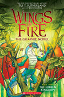 The Hidden Kingdom (Wings of Fire Graphic Novel #3): A Graphix Book Book