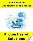 Properties of Solutions   Quick Review Chemistry Notes and Outline