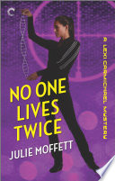 No One Lives Twice  A Lexi Carmichael Mystery  Book One