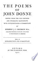 The Poems of John Donne Edited from the Old Editions and Numerous Manuscripts