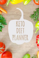Keto Diet Planner A 90 Day Low Carb Meal Planner To Help You Lose Weight Be Stronger Than Your Excuse Follow Your Ketogenic Diet And Tr