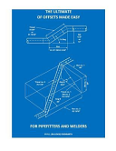 The Ultimate of Offsets Made Easy for Pipefitters and Welders
