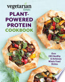 Vegetarian Times Plant Powered Protein Cookbook