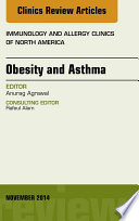 Obesity and Asthma  An Issue of Immunology and Allergy Clinics