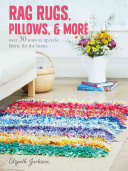 Rag Rugs  Pillows  and More