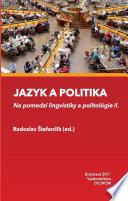Jazyk a politika: na pomedzí lingvistiky a politológie II.