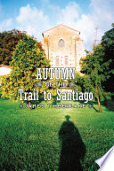 Autumn on the Trail to Santiago