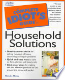 The Complete Idiot s Guide to Household Solutions