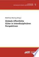 Globale öffentliche Güter in interdisziplinären Perspektiven