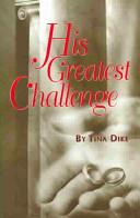 His Greatest Challenge