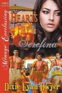 Hearts on Fire 1: Serefina (Siren Publishing Menage Everlasting)