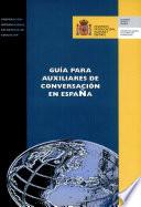 Guia Para Auxiliares de Conversacion en Espana