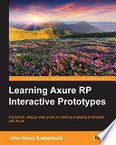 Learning Axure RP Interactive Prototypes Architect Or Business Analyst Who
