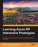Learning Axure RP Interactive Prototypes