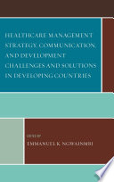 Healthcare Management Strategy  Communication  and Development Challenges and Solutions in Developing Countries