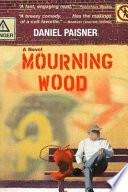 Mourning Wood