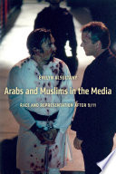 The Arabs and Muslims in the Media Incidence Of Hate Crimes And Government Policies That