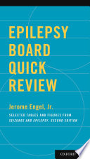 Epilepsy Board Quick Review