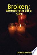 Broken Memoir Of A Little Girl