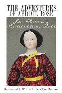 The Adventures of Abigail Rose   Ida Patten s Antebellum Doll