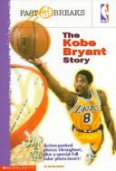 The Kobe Bryant Story