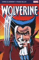 Wolverine : story arcs ever created, chris claremont and frank...