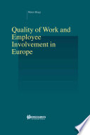 Quality of Work and Employee Involvement in Europe