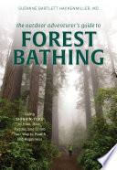 The Outdoor Adventurer S Guide To Forest Bathing