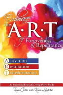 Embrace the Art of Forgiveness   Repentance