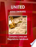 United Arab Emirates Company Laws and Regulations Handbook