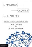 Networks  Crowds  and Markets Book PDF