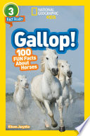 National Geographic Readers: Gallop! 100 Fun Facts About Horses (L3)