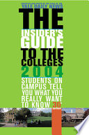 The Insider s Guide to the Colleges  2004
