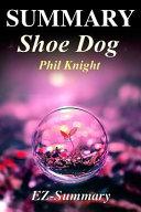 Summary - Shoe Dog