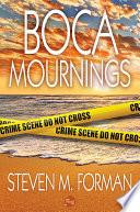 Boca Mournings