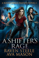 A Shifter S Rage A Gritty Urban Fantasy Novel
