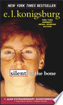 Silent to the Bone by E.L. Konigsburg