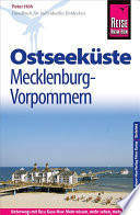 Reise Know-How Ostseeküste Mecklenburg-Vorpommern: Reiseführer für individuelles Entdecken