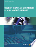 Solubility Delivery And Adme Problems Of Drugs And Drug Candidates
