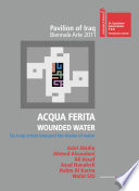 Acqua Ferita. Wounded Water