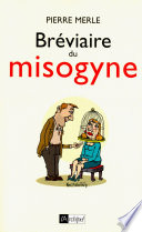 Br  viaire du misogyne